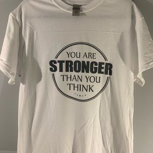 You are stronger than you think adult t-shirt